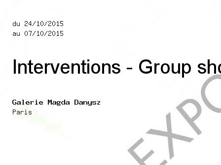 Interventions - Group show