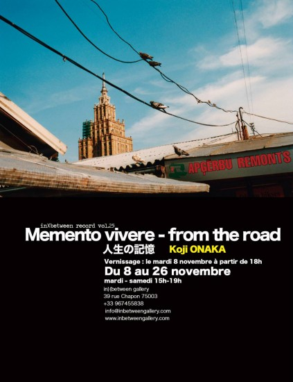 "Koji Onaka //Memento vivere - ""from the road"" ⼈人⽣生の#"