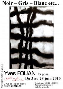 Yves FOUAN - Exposition Noir – Gris – Blanc etc...